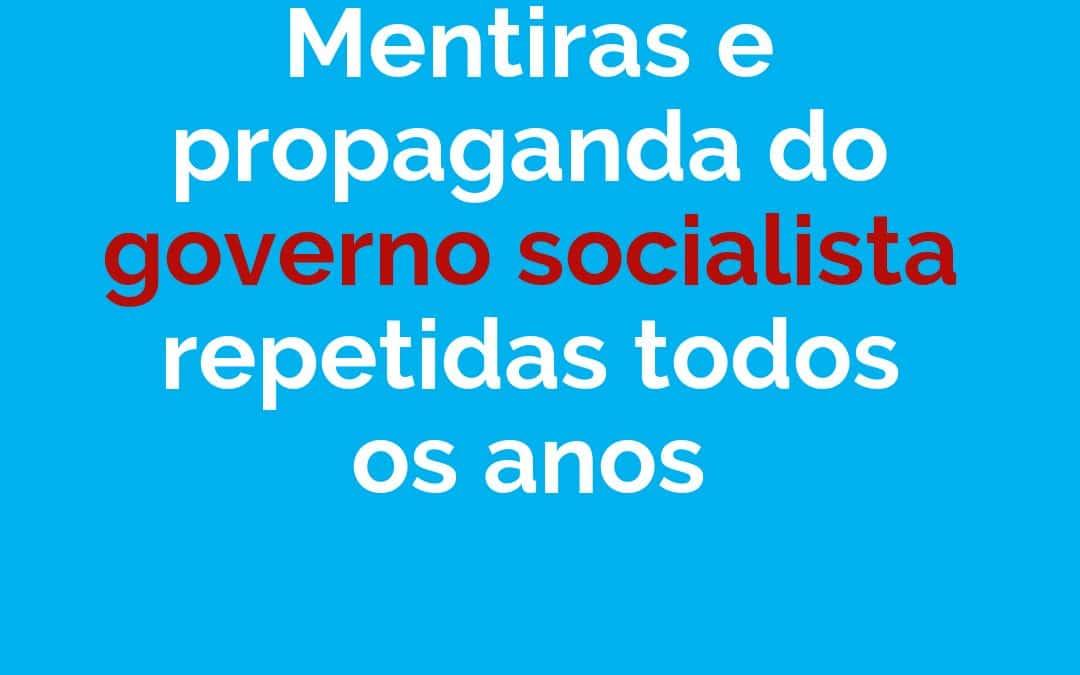Mentiras e propaganda repetidas do Partido Socialista